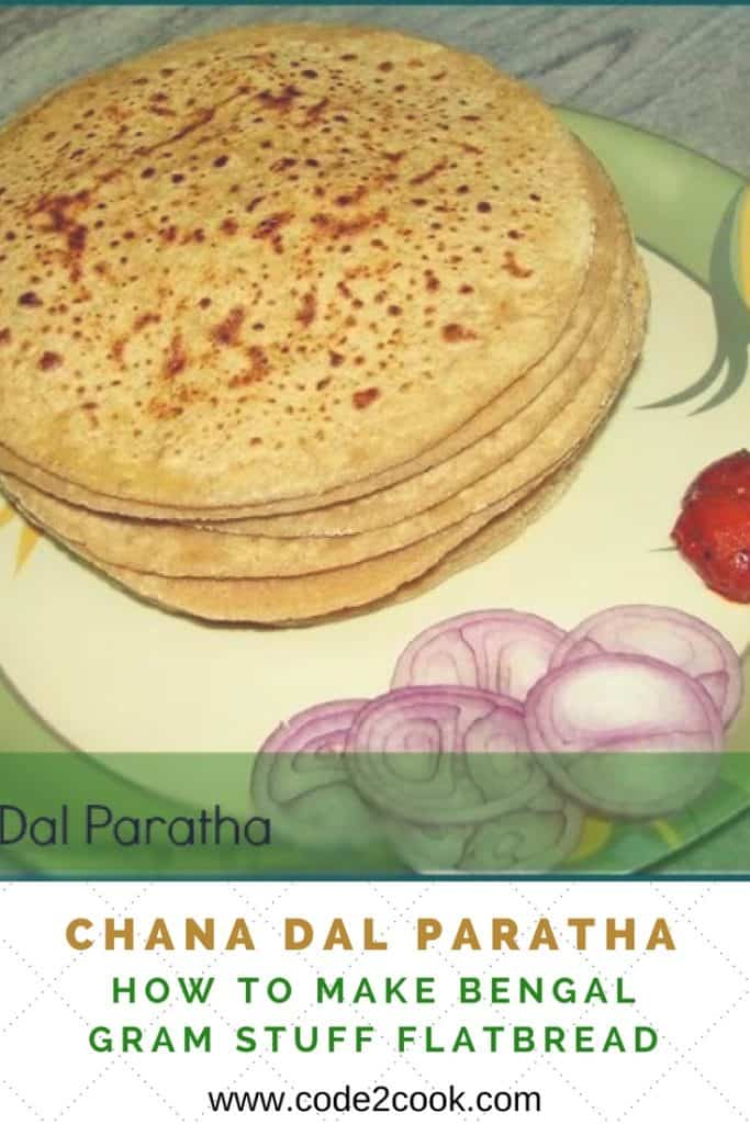 Chana dal paratha is a healthy and yummy stuff Indian flatbread where the outer layer is made of fiber-rich whole wheat flour and filling is protein-rich lentil. Putting together this chana dal paratha is good enough to start your day and keeps you going. This stuffed Indian flatbread served for lunch or dinner and can be relished with curd or pickle. www.code2cook.com